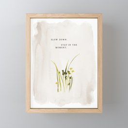 """Slow Down. Stay In The Moment."" inspired by Jenni Kayne, Jenni Kayne Framed Mini Art Print"