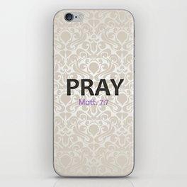 PRAY iPhone Skin