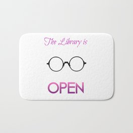 The Library is OPEN, b*tch! Bath Mat