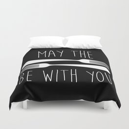 May The Forks Be With You Duvet Cover