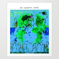 pls conserve water Art Print
