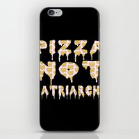 patriarchy iPhone & iPod Skins featuring Pizza Not Patriarchy  by theagenda