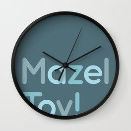 Mazel Tov! Wall Clock