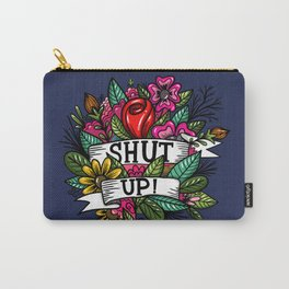 shut up! Carry-All Pouch