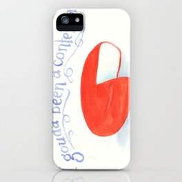 I Gouda Been A Contender iPhone Case