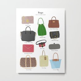 Bags you will ever need Metal Print