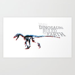 When Dinosaurs Ruled The Earth - Deinonichus Art Print