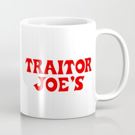 Traitor Joe's Coffee Mug