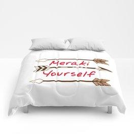 Meraki Yourself Comforters
