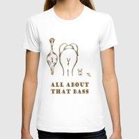 bass T-shirts featuring All About That Bass Bass Bass by beccdenn