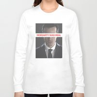 moriarty Long Sleeve T-shirts featuring Moriarty Was Real / Moriarty / IV by Earl of Grey