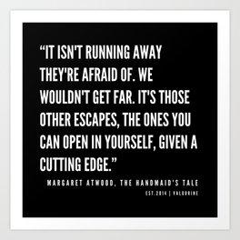 33   The Handmaid's Tale Quote Series    190610 Art Print