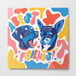 BEST FRIENDS FOREVER Metal Print