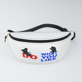 Do What You Like Fanny Pack