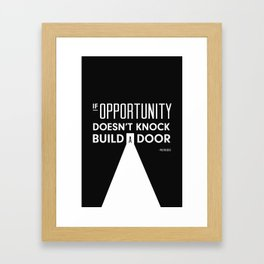 If Opportunity Doesn't Knock Build A Door Art Print Wall Deco Framed Art Print