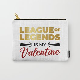 LoL Is My Valentine Carry-All Pouch