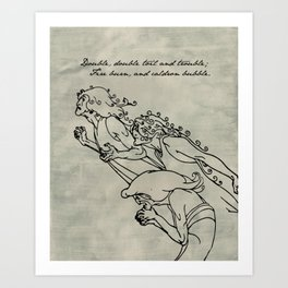 Shakespeare - MacBeth - Weird Sisters Art Print
