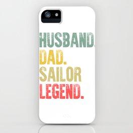 Funny Men Vintage T Shirt Husband Dad Sailor Legend Retro iPhone Case
