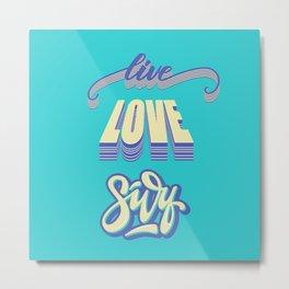 Live love surf Metal Print