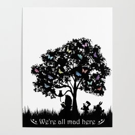 We're All Mad Here III - Alice In Wonderland Silhouette Art Poster