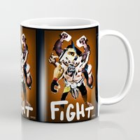 fight Mugs featuring FIGHT by DYCO