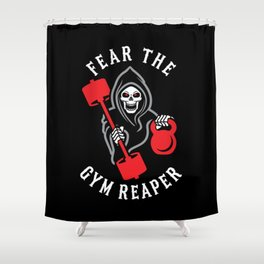 Fear The Gym Reaper Shower Curtain