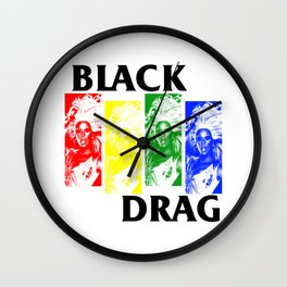 BLACK DRAG - BLACK FLAG PARODY Wall Clock