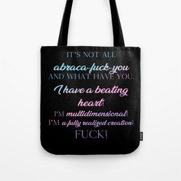I'm multidimensional Tote Bag