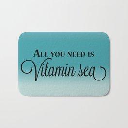 All You Need Is Vitamin Sea Bath Mat