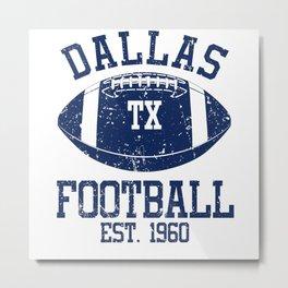 Dallas Football Fan Gift Present Idea Metal Print