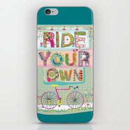Ride Your Own iPhone Skin
