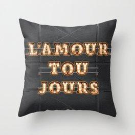 L'Amour tou Jours Throw Pillow