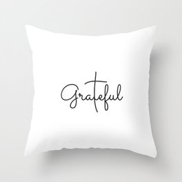 Love Grateful inspirational  Christian yoga positive Quote Throw Pillow