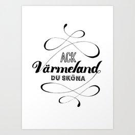 Ack Värmeland du sköna - text Art Print