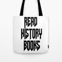 Read History Books Tote Bag