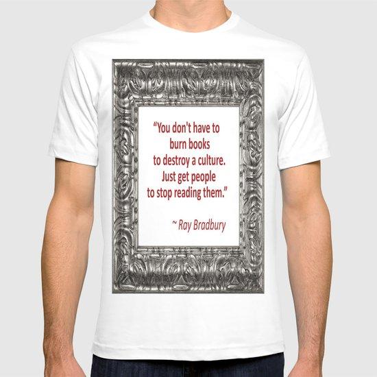 Burning Books - Ray Bradbury T-shirt