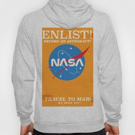 """NASA Enlist! Become an Astronaut """"Travel to Mars"""" Hoody"""