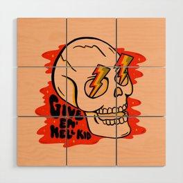 Give 'Em Hell Wood Wall Art