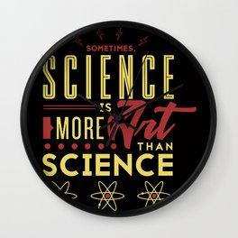 Science is art Wall Clock