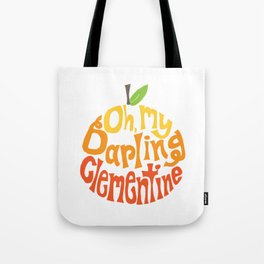 Oh, My Darling Clementine Tote Bag
