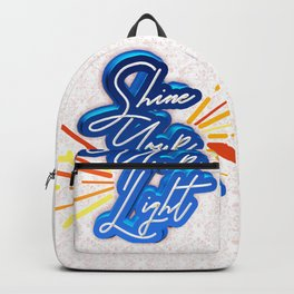 Shine Your Light Backpack
