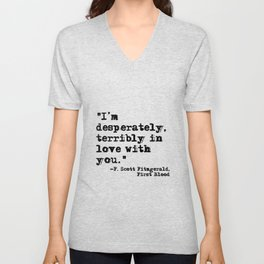 Desperately, terribly in love - Fitzgerald quote Unisex V-Neck