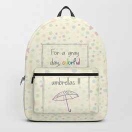 For a gray day Backpack