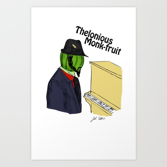 thelonious monk-fruit Art Print