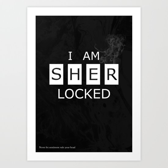 No. 1. I Am Sherlocked Art Print