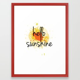 Hello Sunshine Framed Art Print