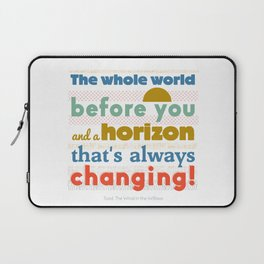 The Whole World Before You Laptop Sleeve