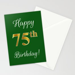 """Elegant """"Happy 75th Birthday!"""" With Faux/Imitation Gold-Inspired Color Pattern Number (on Green) Stationery Cards"""