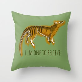Believe in Thylacine Throw Pillow