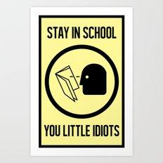 Wise Up Art Print